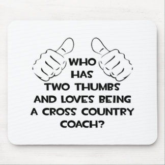 Two Thumbs .. Cross Country Coach Mousepad