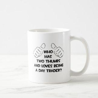 Two Thumbs .. Day Trader Classic White Coffee Mug