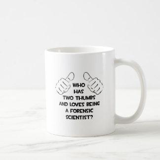 Two Thumbs .. Forensic Scientist Coffee Mug