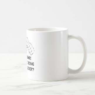 Two Thumbs .. Gym Teacher Classic White Coffee Mug