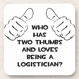 Two Thumbs .. Logistician Beverage Coaster
