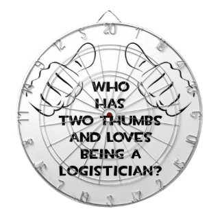 Two Thumbs .. Logistician Dart Boards
