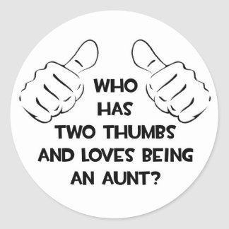 Two Thumbs .. Loves Being an Aunt Stickers