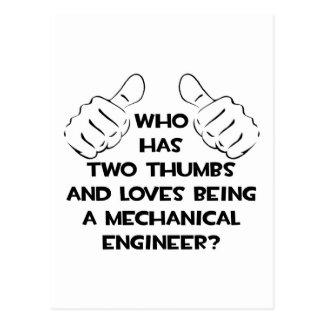 Two Thumbs...Mechanical Engineer Postcard