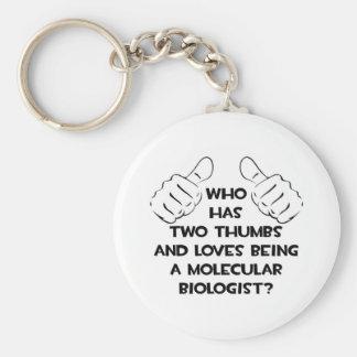 Two Thumbs .. Molecular Biologist Keychain