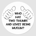 Two Thumbs .. Muslim Classic Round Sticker