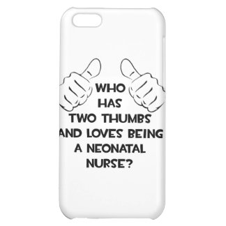 Two Thumbs .. Neonatal Nurse Cover For iPhone 5C