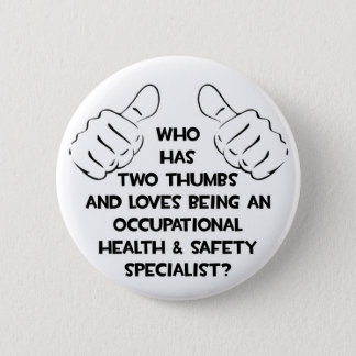 Two Thumbs .. Occupational Health Specialist Button
