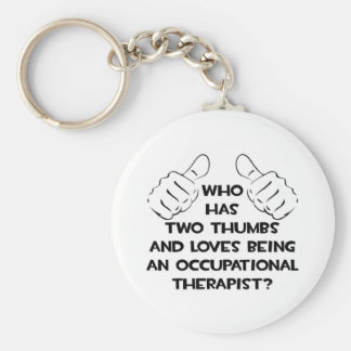 Two Thumbs .. Occupational Therapist Keychains