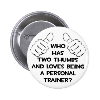 Two Thumbs .. Personal Trainer Buttons