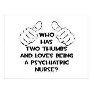 Two Thumbs .. Psychiatric Nurse Postcard