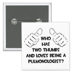Two Thumbs .. Pulmonologist Button