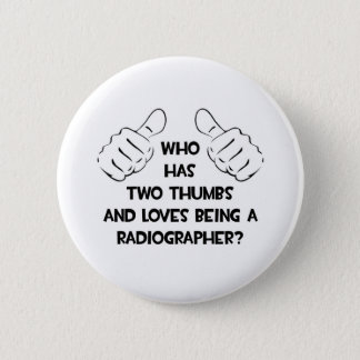 Two Thumbs .. Radiographer Button