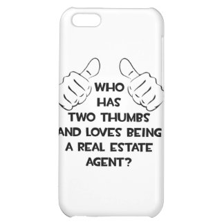 Two Thumbs .. Real Estate Agent Cover For iPhone 5C