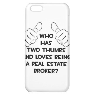 Two Thumbs .. Real Estate Broker Case For iPhone 5C