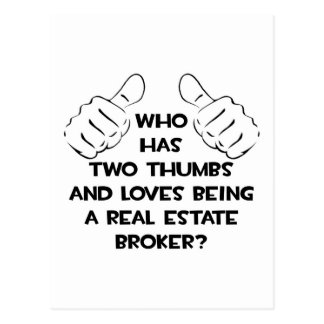 Two Thumbs .. Real Estate Broker Postcard