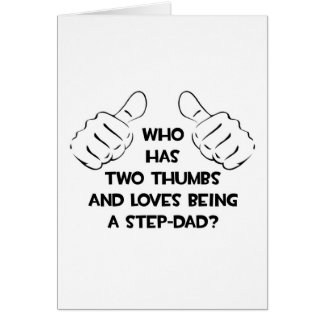 Two Thumbs .. Step-Dad Card