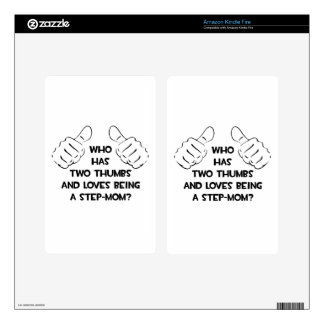 Two Thumbs .. Step-Mom Decals For Kindle Fire