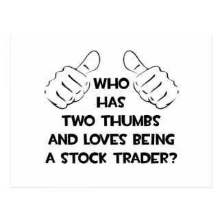Two Thumbs .. Stock Trader Postcard