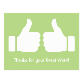 Two Thumbs Up Thanks for your Great Work Postcard