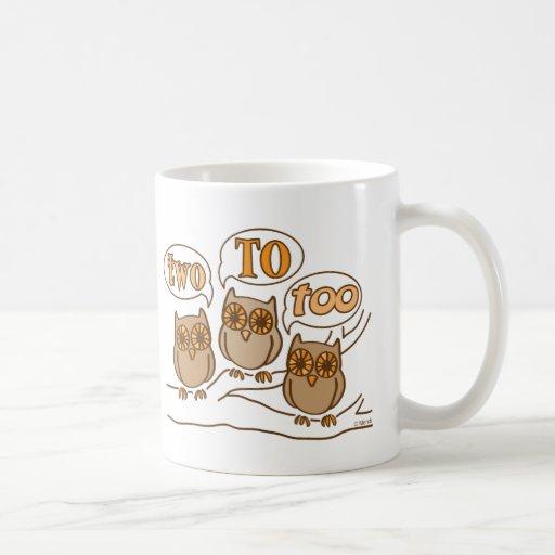 Two To Too Coffee Mugs