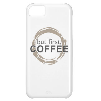 Two-Tone Coffee Mug - But First, Coffee iPhone 5C Covers