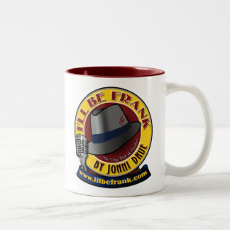 "Two-Tone ""I'll Be Frank"" Tall Mug"
