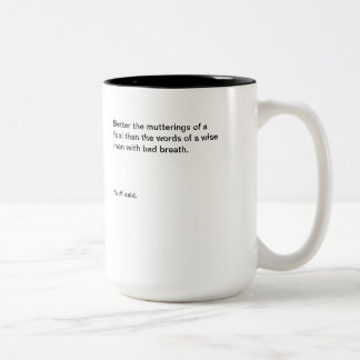 Two-Tone Mug Mutterings of a Fool