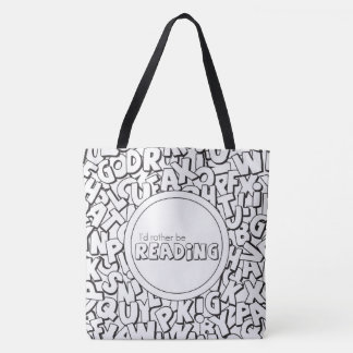 Two Toned I'd Rather Be Reading Tote Bag