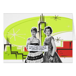 Two Vintage Women with Modern Day Intentions Card