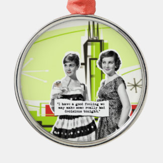 Two Vintage Women with Modern Day Intentions Metal Ornament