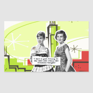 Two Vintage Women with Modern Day Intentions Rectangular Sticker