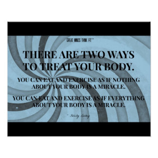 Two Ways to Treat Your Body: Blue Spirals Poster