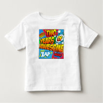 Two Years of Awesome Toddler T-shirt