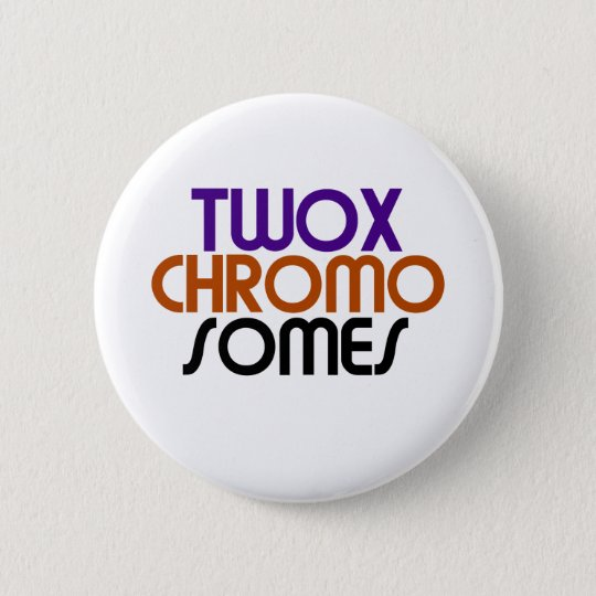 TwoXChromosomes Pinback Button