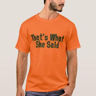 TWSS - That's What She Said T-Shirt