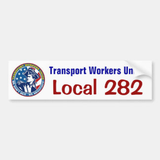 TWU local 282 Bumper Sticker