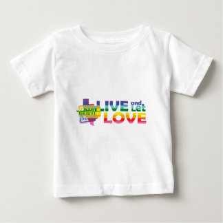 TX Live Let Love Baby T-Shirt