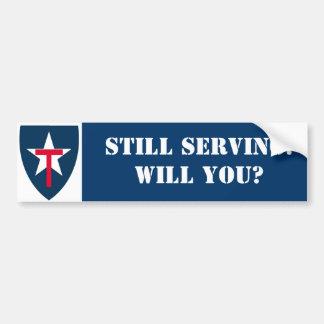 TXSG Still Serving!Will You? Bumper Sticker