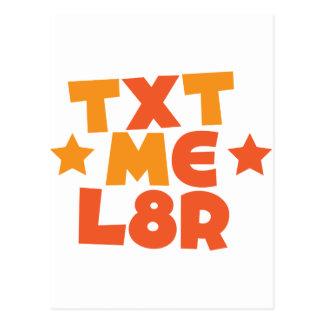 TXT ME L8R POSTCARD