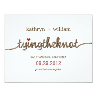 "Tying the Knot Modern Save The Date Announcement 4.25"" X 5.5"" Invitation Card"