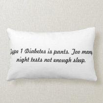 type 1 diabetes is pants pillow. lumbar pillow