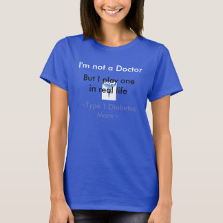 Type 1 Diabetes Mom T-Shirt
