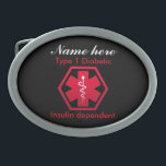 "Type 1 Diabetic Insulin Dependent Alert Belt Buckle<br><div class=""desc"">Make sure of your safety with this Type 1 Diabetic Insulin Dependent Alert belt buckle. Just fill in the name to personalize..</div>"