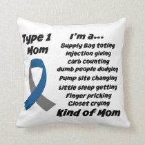 Type 1 Mom Throw Pillow