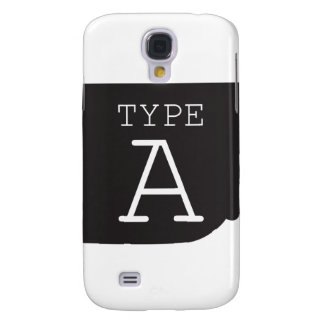 Type-A Personality Galaxy S4 Case