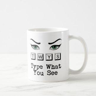 Type What You See Mug