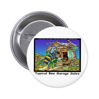 Typical Bee Garage Sales Funny Gifts & Tees Pins