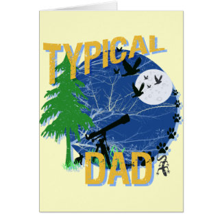 Typical Dad Greeting Card