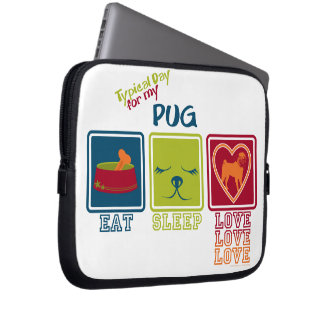 Typical Day for my Pug Laptop Computer Sleeve